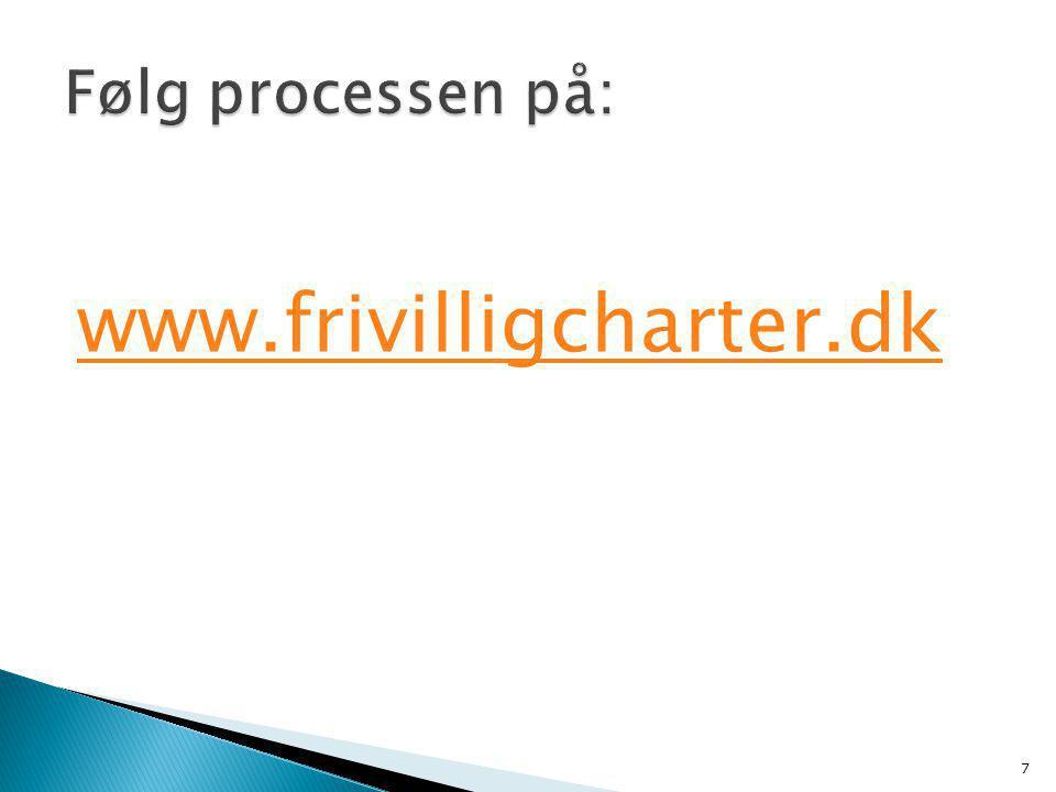 www.frivilligcharter.dk 7