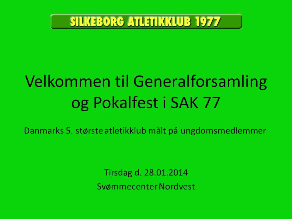 Velkommen til Generalforsamling og Pokalfest i SAK 77 Tirsdag d.
