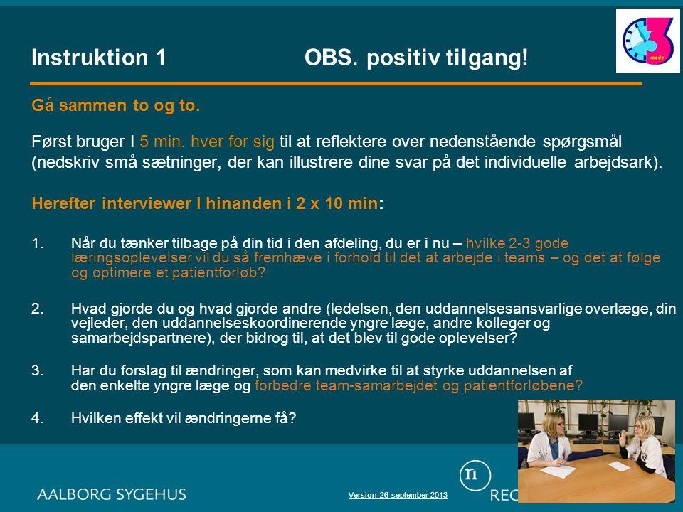 Instruktion 1OBS. positiv tilgang. Gå sammen to og to.