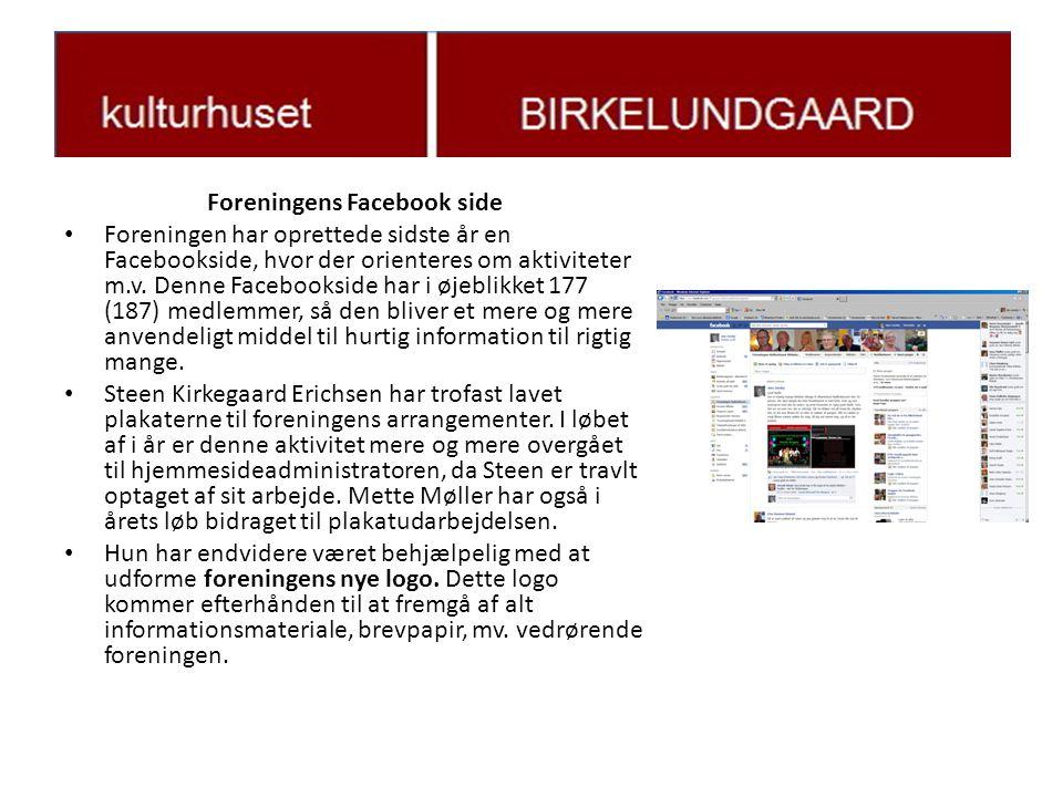 Foreningens Facebook side • Foreningen har oprettede sidste år en Facebookside, hvor der orienteres om aktiviteter m.v.