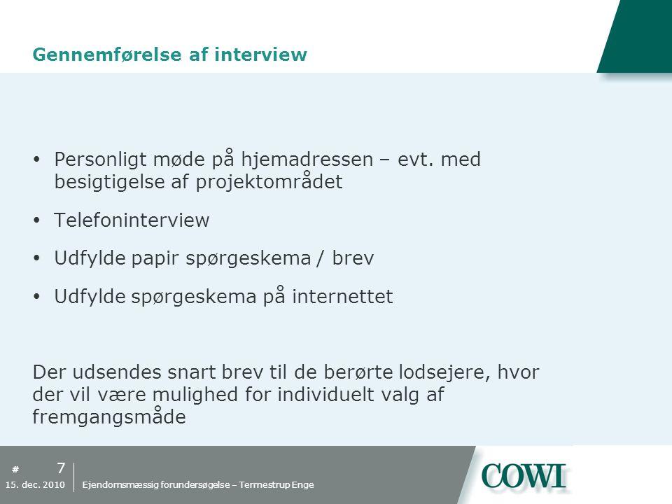 # Gennemførelse af interview  Personligt møde på hjemadressen – evt.