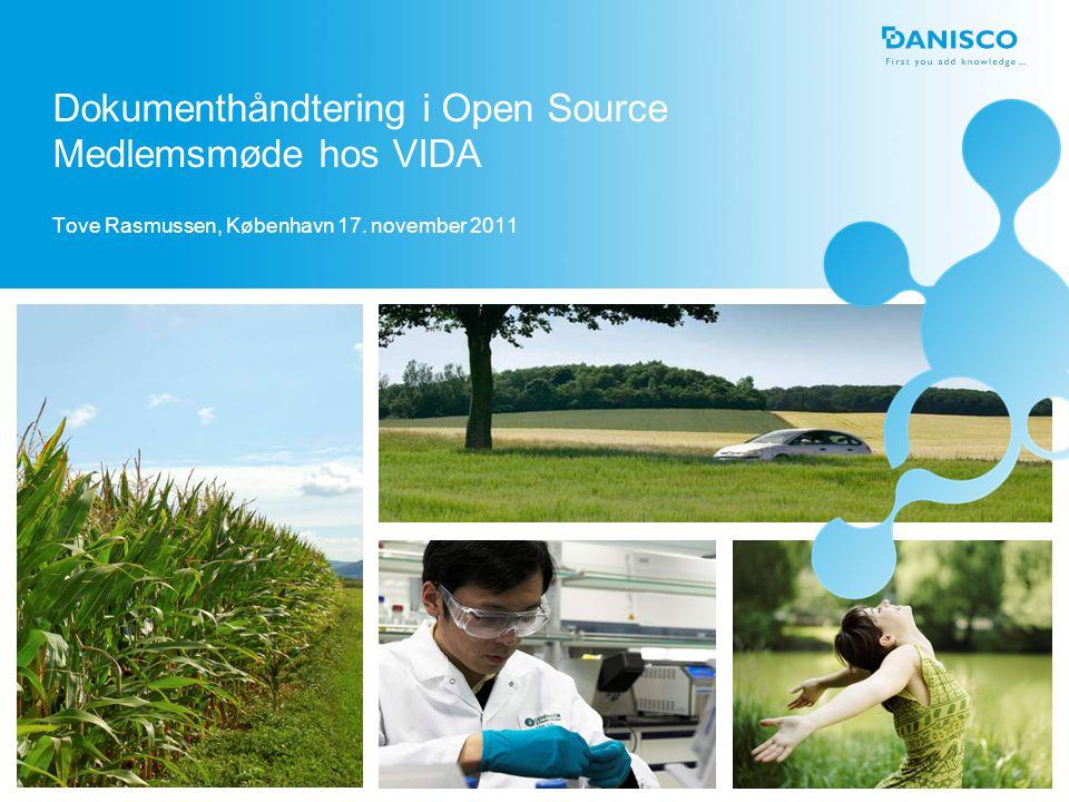 Dokumenthåndtering i Open Source Medlemsmøde hos VIDA Tove Rasmussen, København 17. november 2011