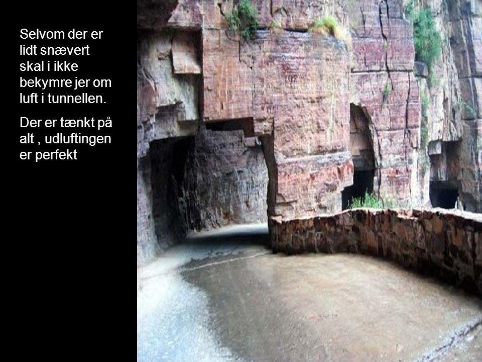 Selvom der er lidt snævert skal i ikke bekymre jer om luft i tunnellen.