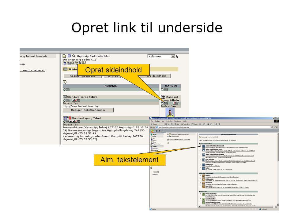 Opret sideindhold Opret link til underside Alm. tekstelement
