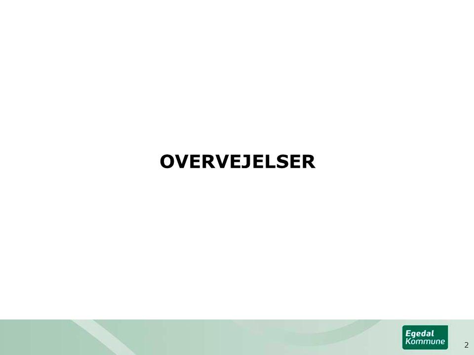 OVERVEJELSER 2