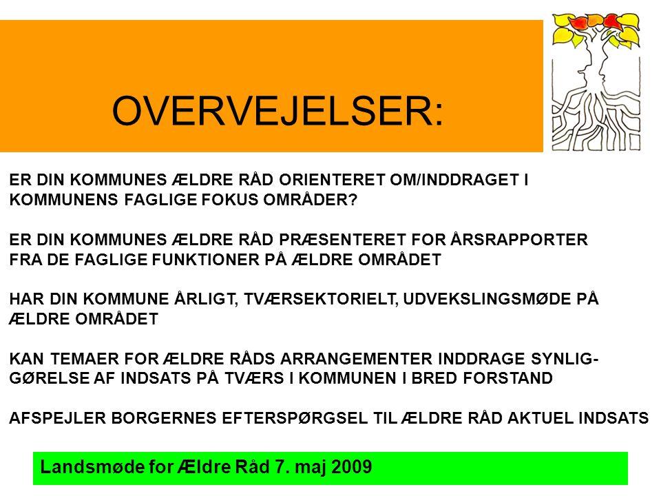 OVERVEJELSER: Landsmøde for Ældre Råd 7.