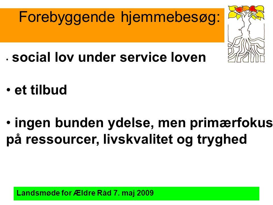 Forebyggende hjemmebesøg: Landsmøde for Ældre Råd 7.