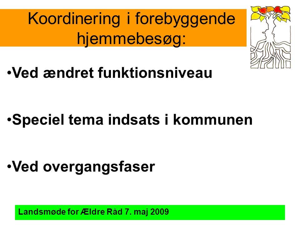 Koordinering i forebyggende hjemmebesøg: Landsmøde for Ældre Råd 7.
