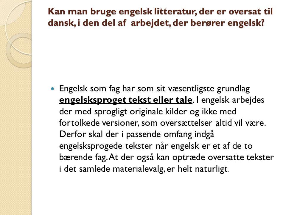 Kan der kun indgå tekstmateriale i engelsk, eller kan ikke-tekstlige materialer også inddrages.