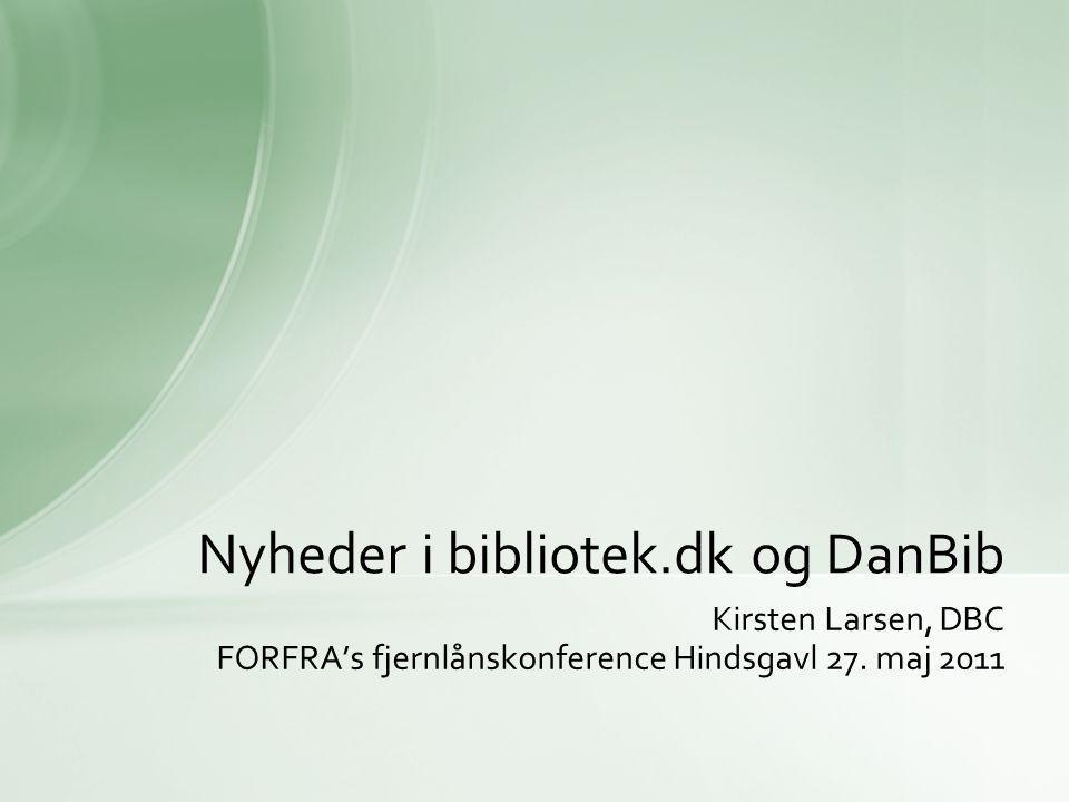 Kirsten Larsen, DBC FORFRA's fjernlånskonference Hindsgavl 27.