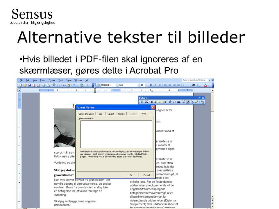 •Hvis billedet i PDF-filen skal ignoreres af en skærmlæser, gøres dette i Acrobat Pro