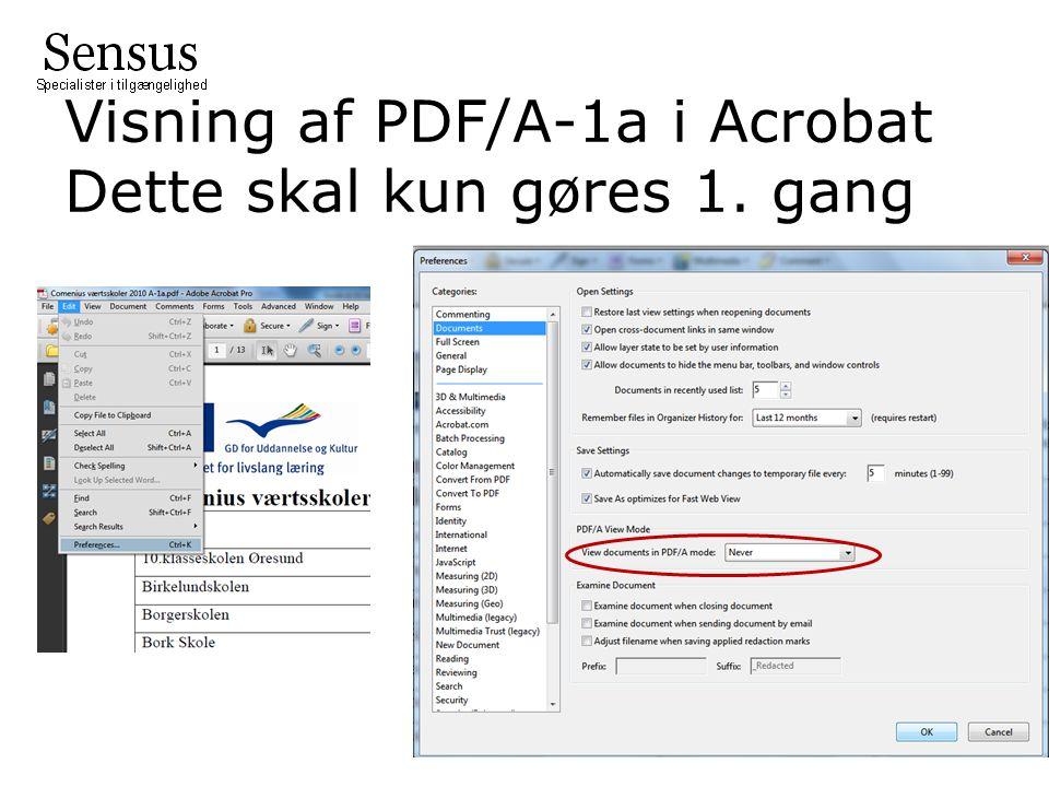 Visning af PDF/A-1a i Acrobat Dette skal kun gøres 1. gang
