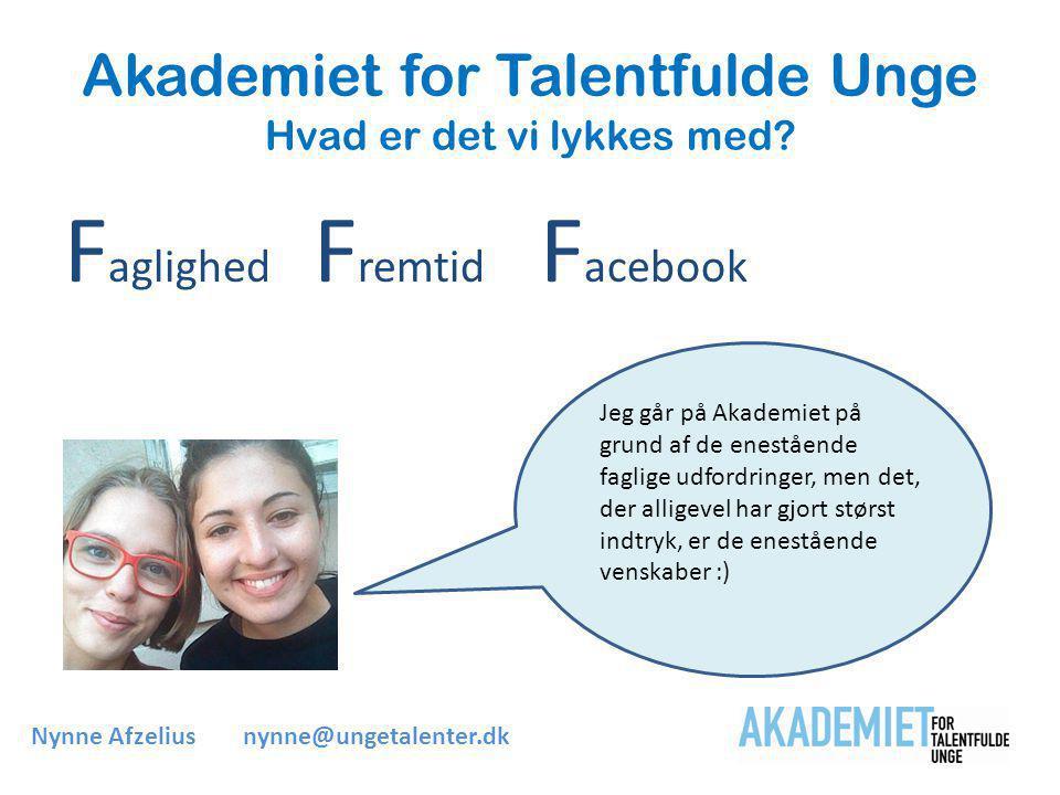 Akademiet for Talentfulde Unge Hvad er det vi lykkes med.