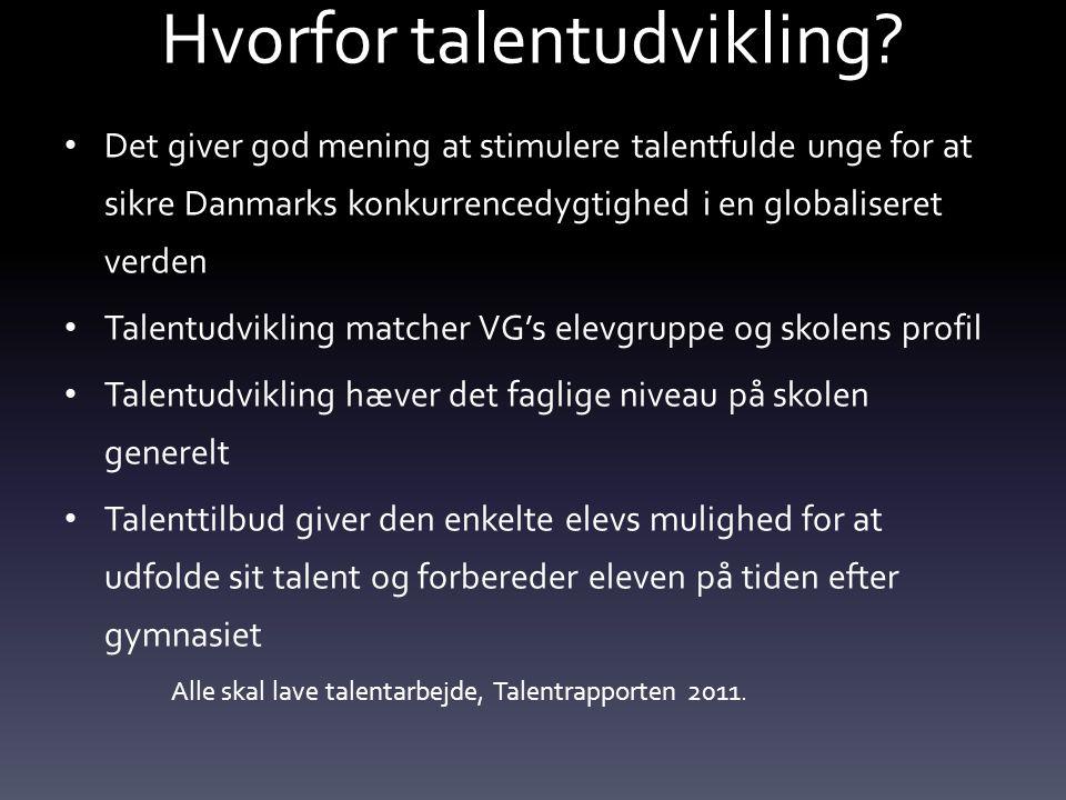 Hvorfor talentudvikling.