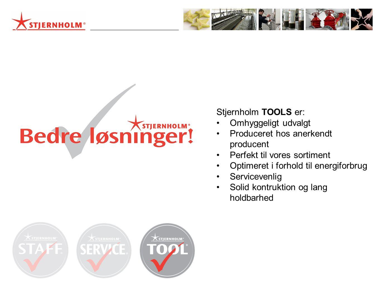 Stjernholm TOOLS er: •Omhyggeligt udvalgt •Produceret hos anerkendt producent •Perfekt til vores sortiment •Optimeret i forhold til energiforbrug •Servicevenlig •Solid kontruktion og lang holdbarhed