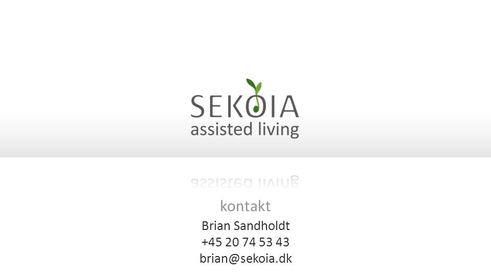 Brian Sandholdt +45 20 74 53 43 brian@sekoia.dk kontakt