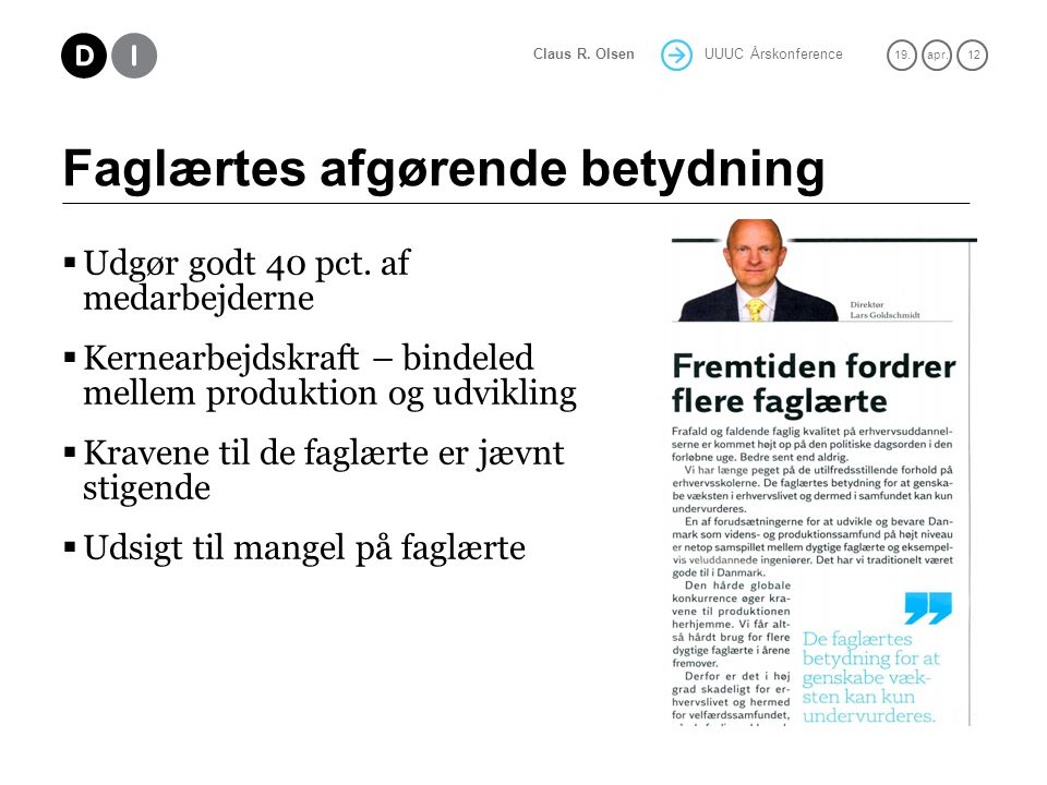 UUUC Årskonference 19.apr. 12 Claus R. Olsen Faglærtes afgørende betydning  Udgør godt 40 pct.