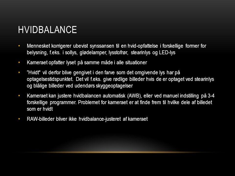 HVIDBALANCE • Mennesket korrigerer ubevist synssansen til en hvid-opfattelse i forskellige former for belysning, f.eks.