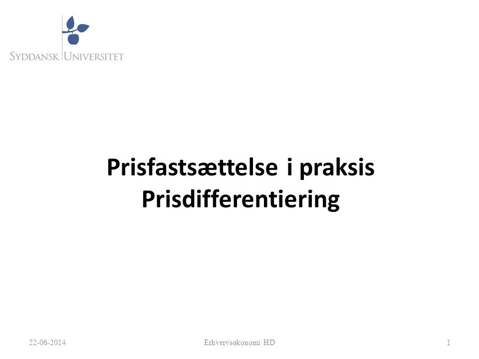 Prisfastsættelse i praksis Prisdifferentiering 122-06-2014Erhvervsøkonomi HD