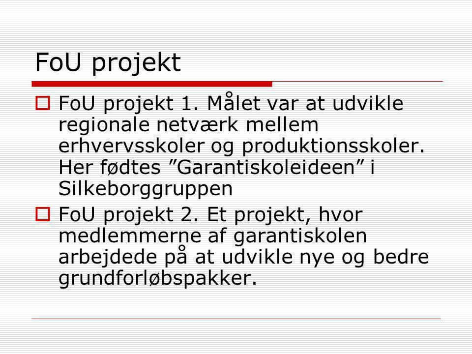 FoU projekt  FoU projekt 1.
