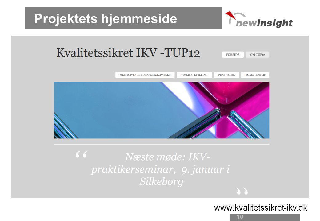 Projektets hjemmeside 10 www.kvalitetssikret-ikv.dk