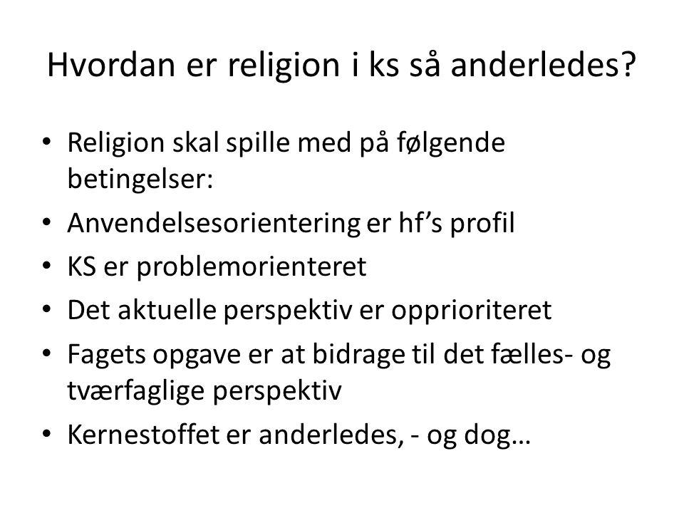 Hvordan er religion i ks så anderledes.