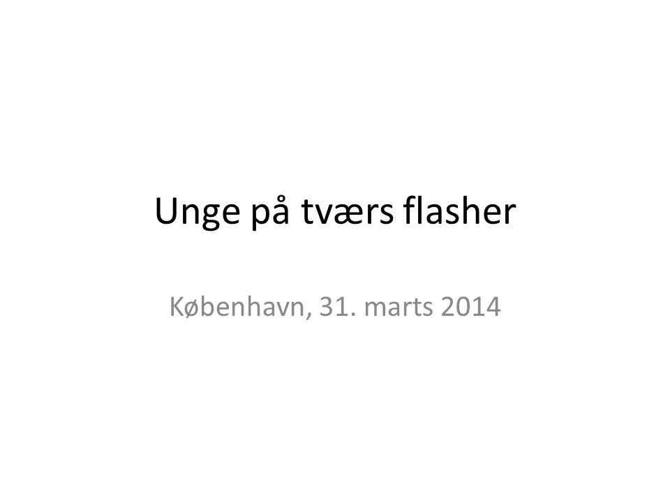 Unge på tværs flasher København, 31. marts 2014