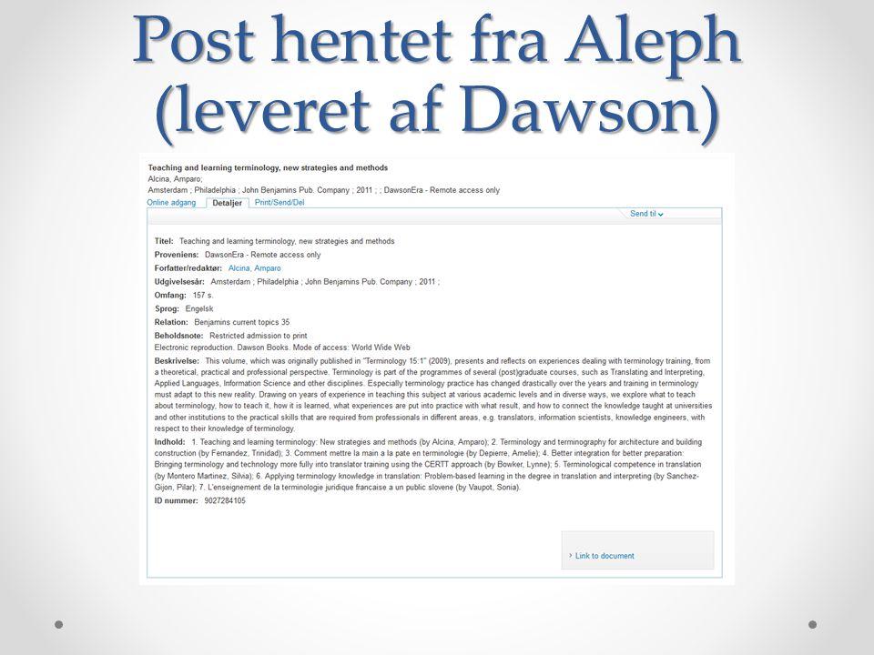 Post hentet fra Aleph (leveret af Dawson)