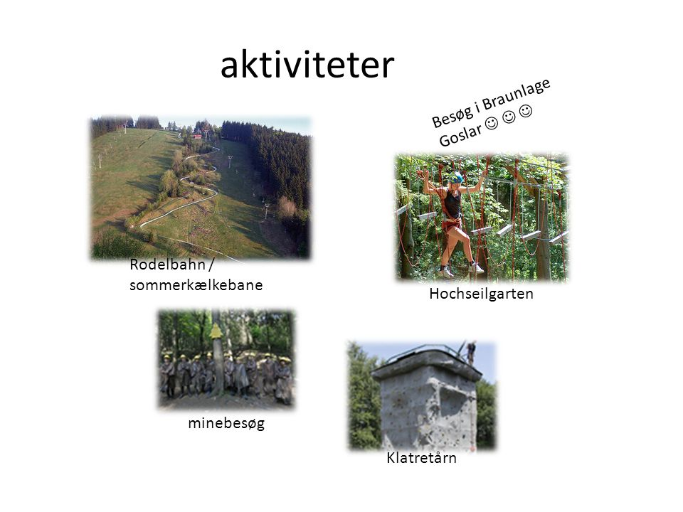 aktiviteter Besøg i Braunlage Goslar    minebesøg Hochseilgarten Klatretårn Rodelbahn / sommerkælkebane