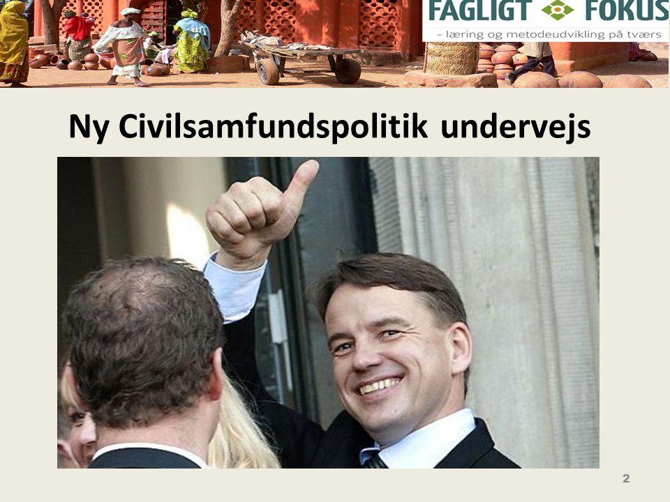 2 Ny Civilsamfundspolitik undervejs