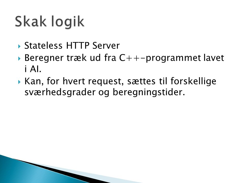  Stateless HTTP Server  Beregner træk ud fra C++-programmet lavet i AI.
