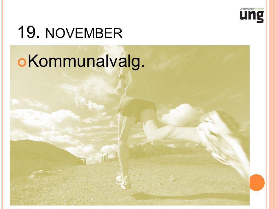 19. NOVEMBER Kommunalvalg.