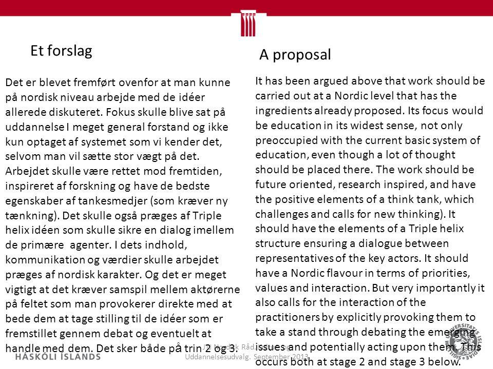 Et forslag JTJ Nordisk Råd. Kultur- og Uddannelsesudvalg.