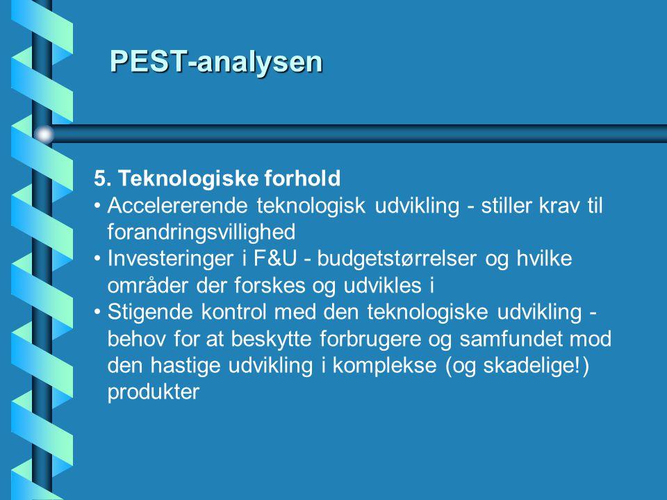5. Teknologiske forhold •Accelererende teknologisk udvikling - stiller krav til forandringsvillighed •Investeringer i F&U - budgetstørrelser og hvilke