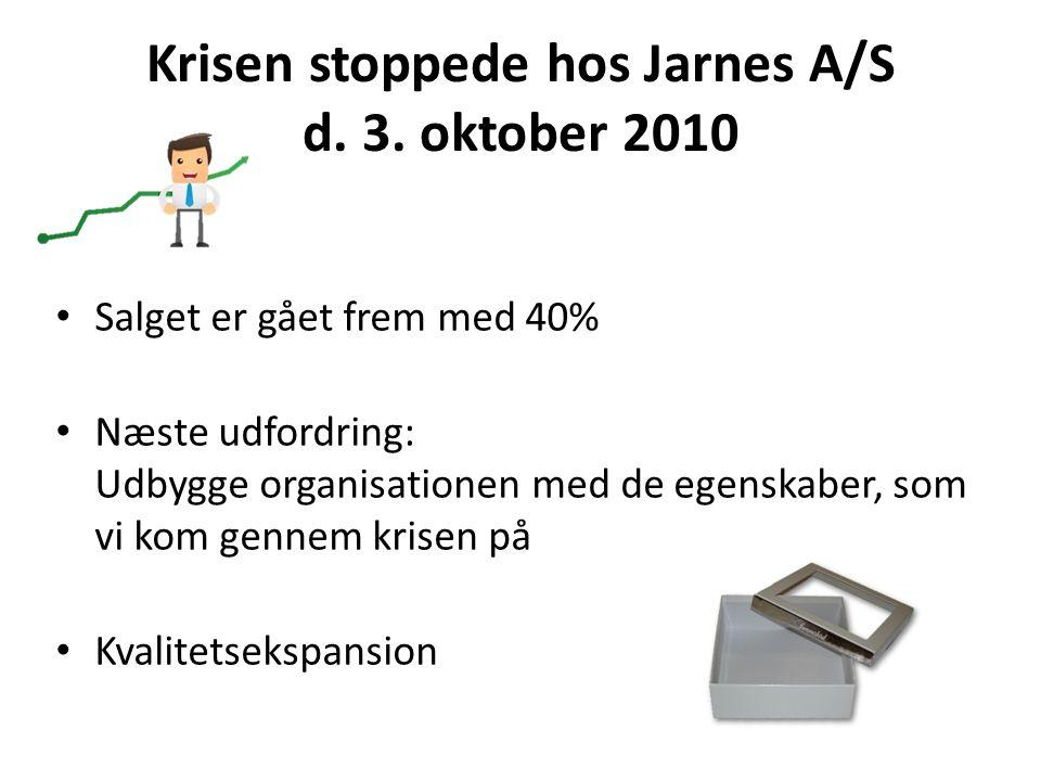 Krisen stoppede hos Jarnes A/S d. 3.