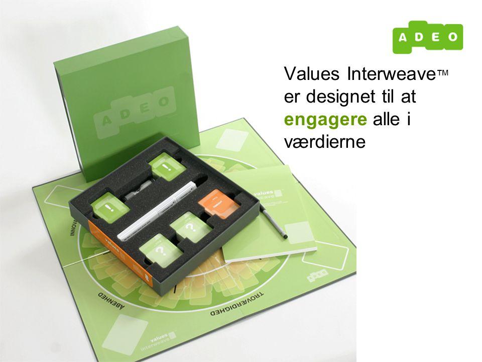 Values Interweave ™ er designet til at engagere alle i værdierne