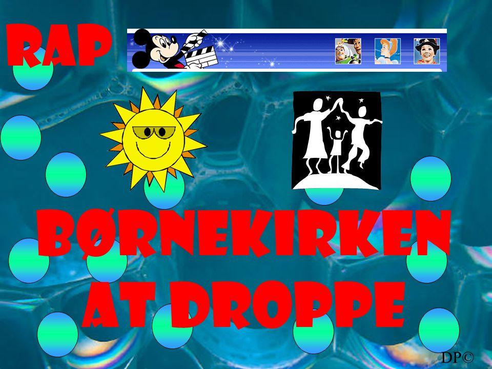 DP© RAP Børnekirken at droppe