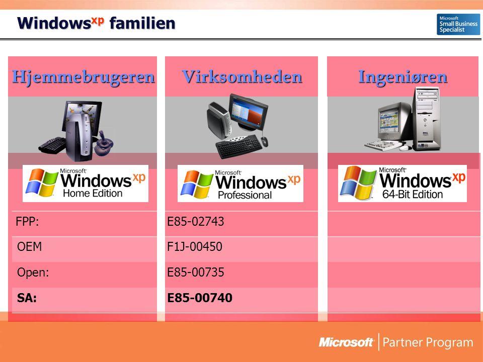 Windows xp familien HjemmebrugerenVirksomhedenIngeniøren FPP:E85-02743 OEMF1J-00450 Open:E85-00735 SA:E85-00740