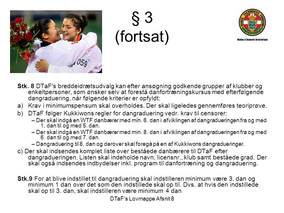 DTaF's Lovmappe Afsnit 8 § 3 (fortsat) Stk.