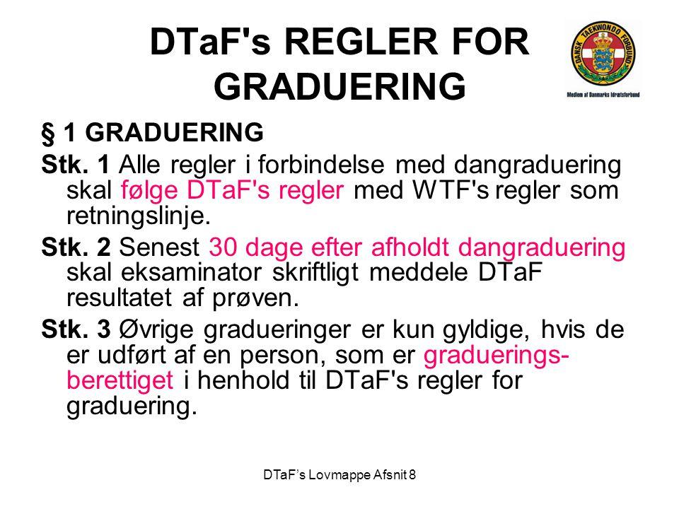 DTaF's Lovmappe Afsnit 8 DTaF s REGLER FOR GRADUERING § 1 GRADUERING Stk.