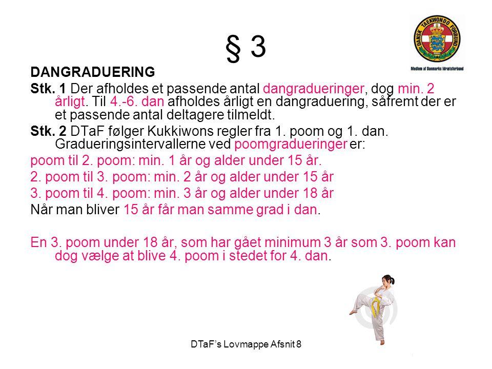 DTaF's Lovmappe Afsnit 8 § 3 DANGRADUERING Stk.