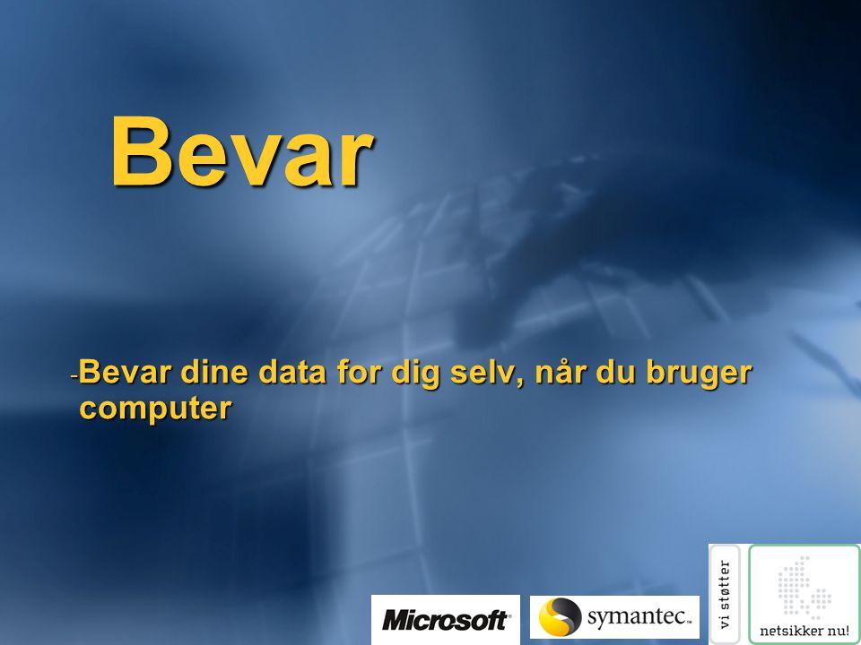 Bevar - Bevar dine data for dig selv, når du bruger computer computer