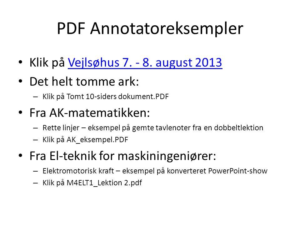 PDF Annotatoreksempler • Klik på Vejlsøhus 7. - 8.