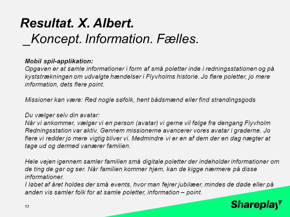 zzc 13 Resultat. X. Albert. _Koncept. Information.