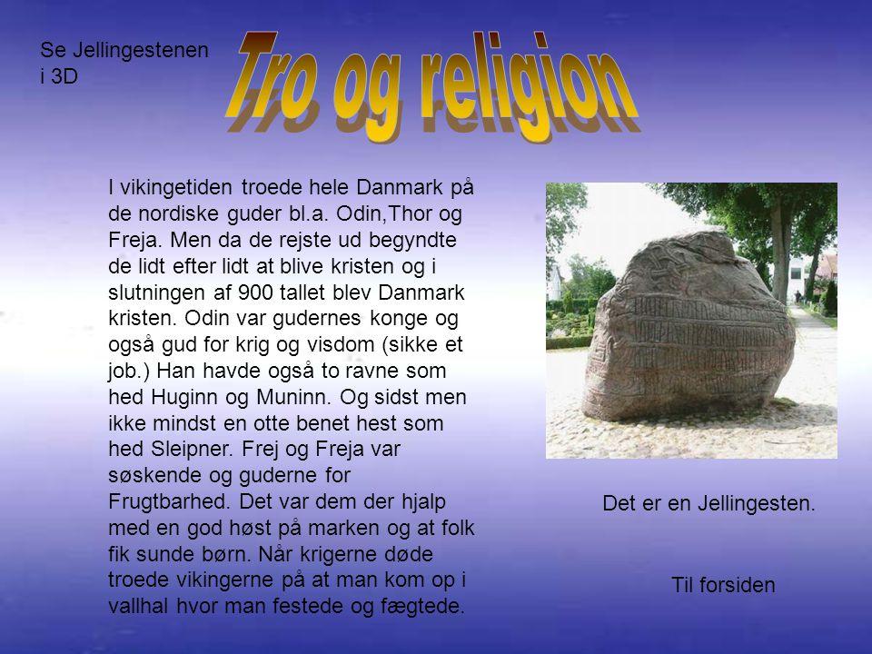 Til forsiden I vikingetiden troede hele Danmark på de nordiske guder bl.a.