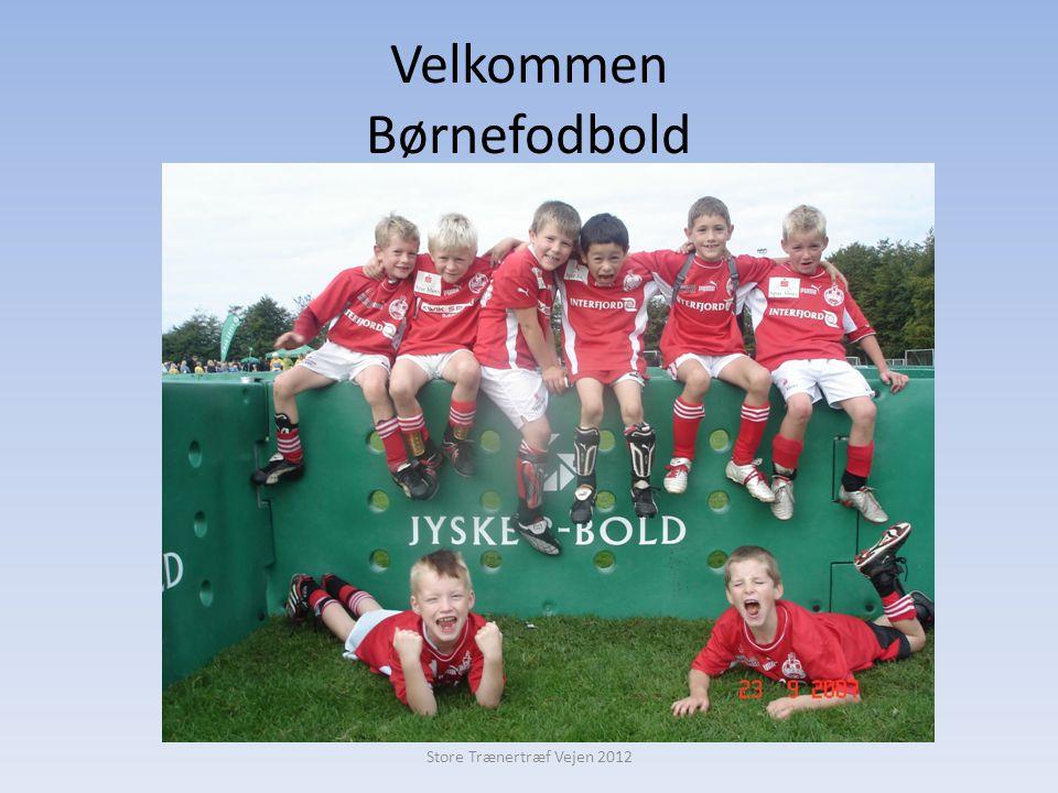 Velkommen Børnefodbold Store Trænertræf Vejen 2012