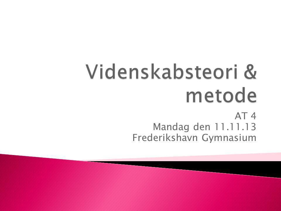 AT 4 Mandag den 11.11.13 Frederikshavn Gymnasium