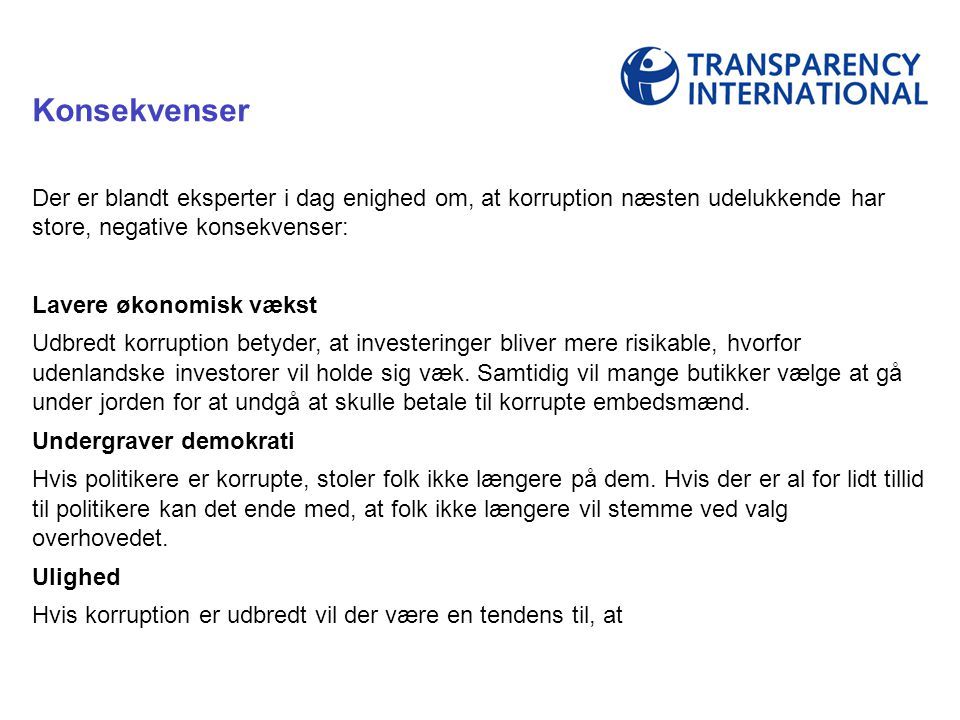 Transparency International udgiver hvert år en liste, som viste hvor korrupte verdens lande er.