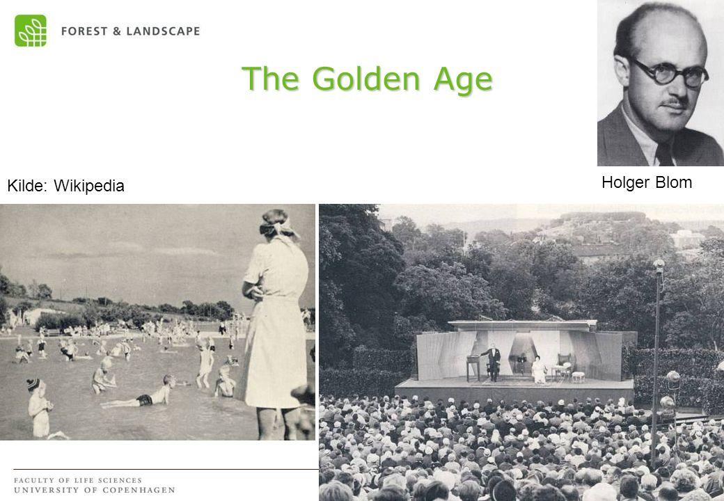 The Golden Age Holger Blom Kilde: Wikipedia
