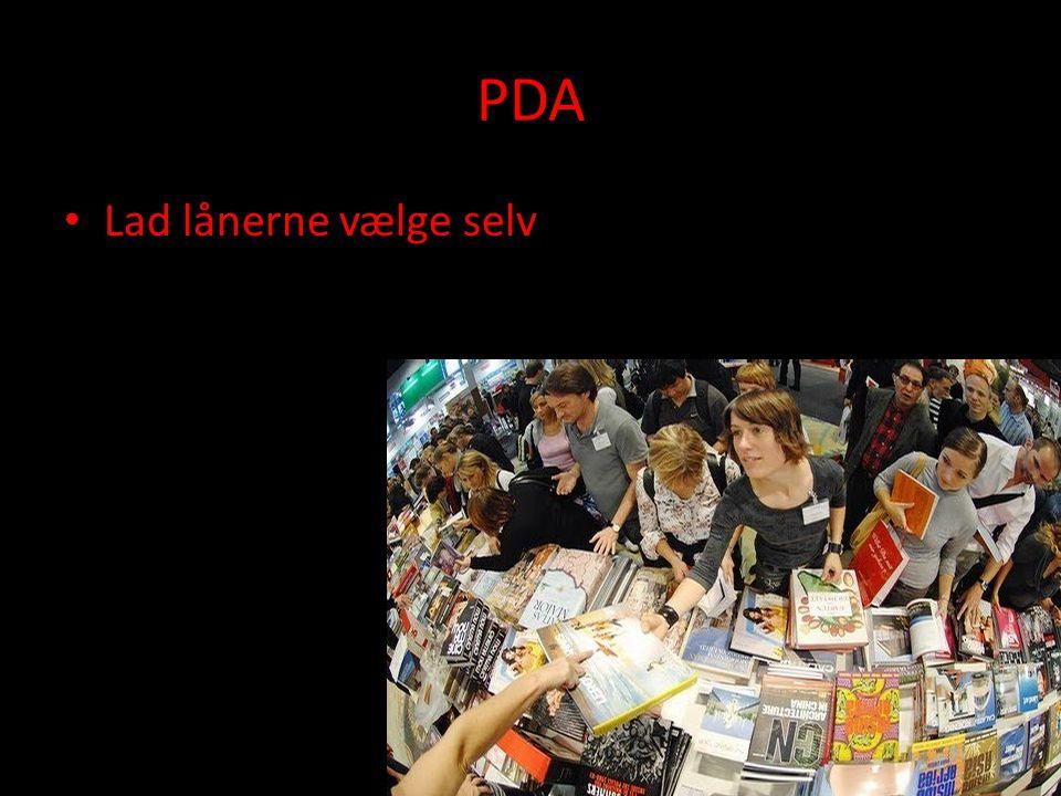 PDA • Lad lånerne vælge selv